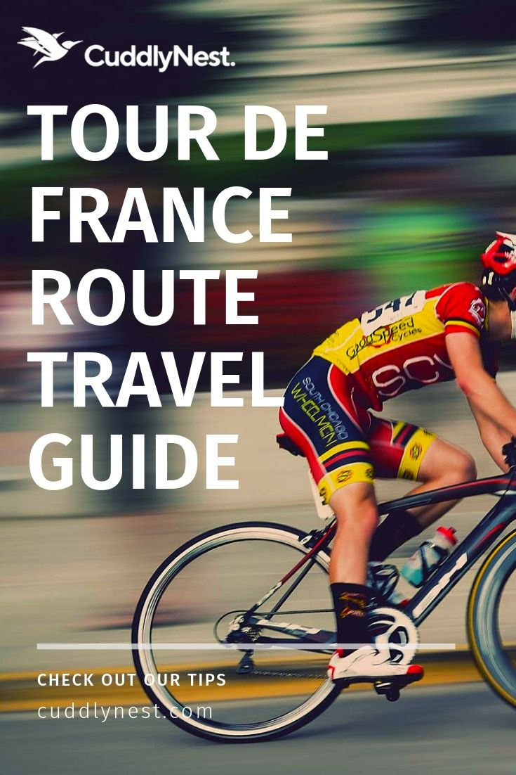 Travel France Tour de France 2019 Travel Guide Cuddlynest Online Vacation Rentals