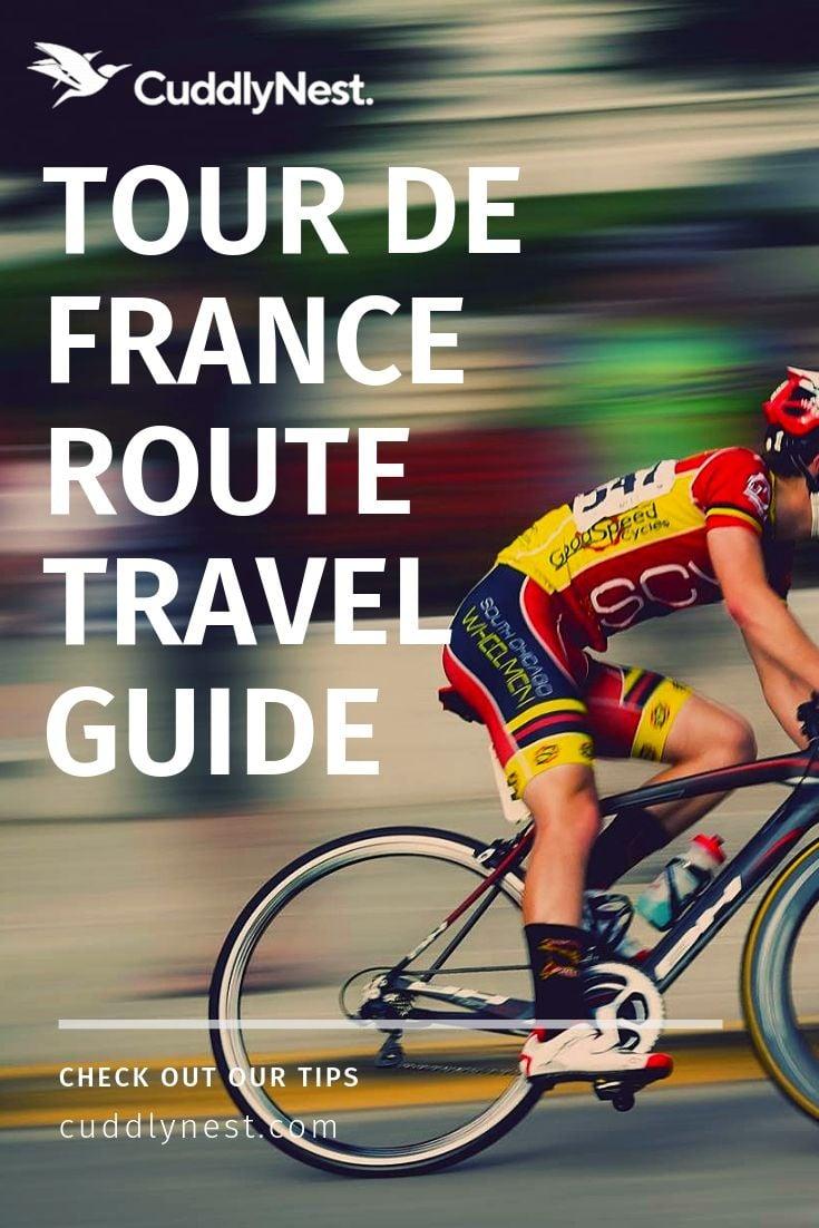 Travel France Tour de France 2019 Travel Guide Cuddlynest Online Vacation Rentals