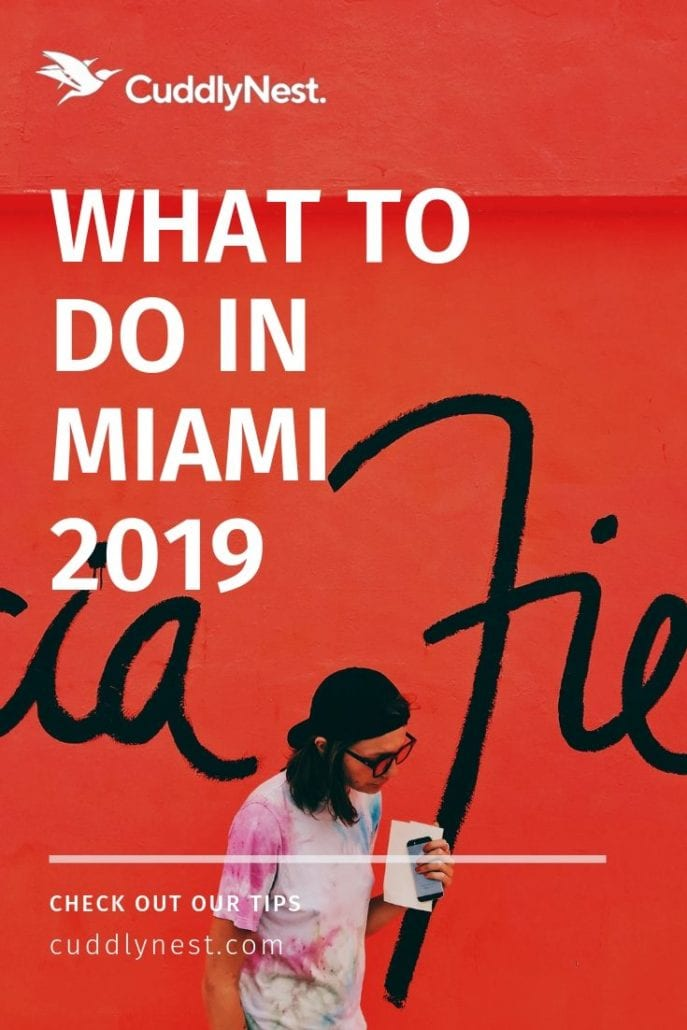 Miami Art Basel Guide 2019 : CuddlyNets Pinterest
