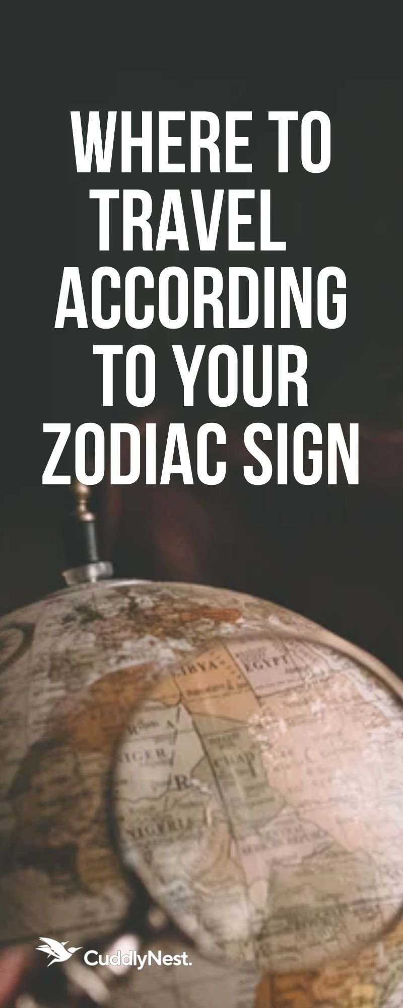 CuddlyNest Best Travel Destination Inspiration for 2020 - where to go according to your zodiac sign? Aries, Saggitarius or Leo - best travel destinations for Áries, Touro, Gêmeos, Câncer, Leão, Virgem, Libra, Escorpião, Sagitário, Capricórnio, Aquário e Peixes, le Bélier, le Taureau, les Gémeaux, le Cancer, le Lion, la Vierge, la Balance, le Scorpion, le Sagittaire, le Capricorne, le Verseau et les Poissons.